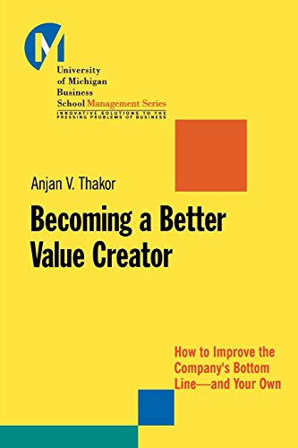 9780470462096: Becoming a Better Value Creator: How to Improve the Company's Bottom Line--and Your Own