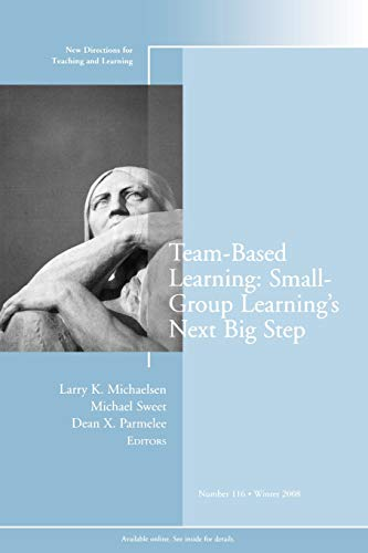 9780470462126: Team-Based Learning: Small Group Learning's Next Big Step: New Directions for Teaching and Learning, Number 116