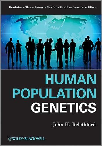 Human Population Genetics: Relethford, John H.