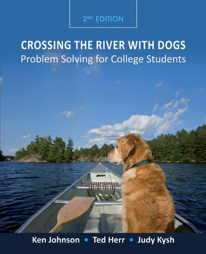 9780470464731: Crossing the River with Dogs: Problem Solving for College Students