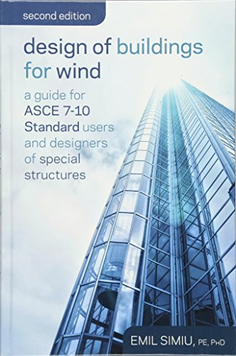 Design of Buildings for Wind: A Guide for ASCE 7-10 Standard Users and Designers of Special ...