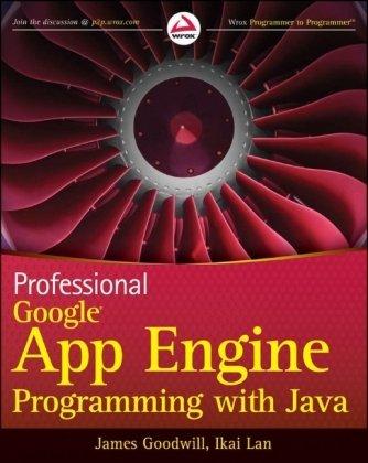 9780470464939: Professional Google App Engine Programming with Java