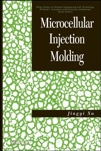 Microcellular Injection Molding (Hardback): Jingyi Xu