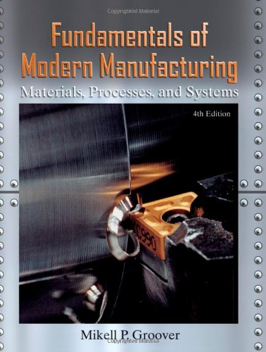 9780470467008: Fundamentals of Modern Manufacturing: Materials, Processes, and Systems