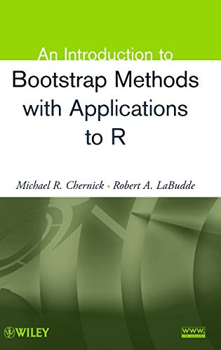 9780470467046: An Introduction to Bootstrap Methods with Applications to R