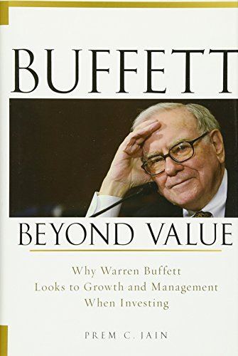 9780470467152: Buffett Beyond Value: Why Warren Buffett Looks to Growth and Management When Investing