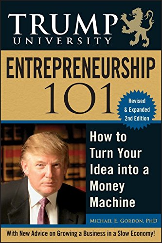 9780470467183: Trump University Entrepreneurship 101: How to Turn Your Idea into a Money Machine