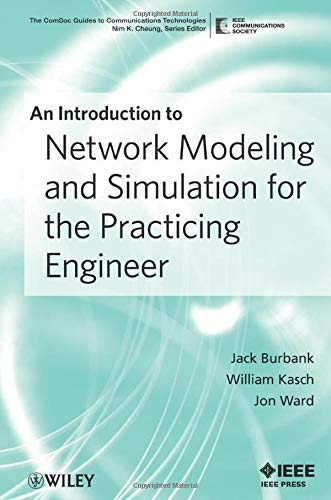 9780470467268: An Introduction to Network Modeling and Simulation for the Practicing Engineer