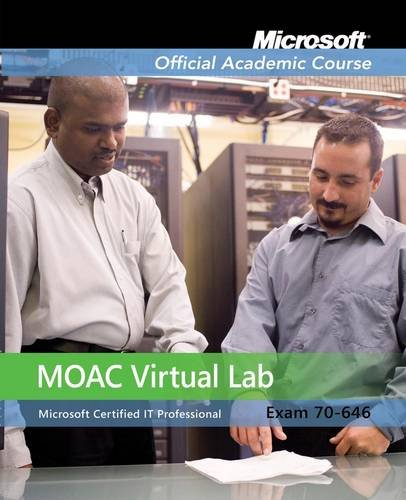9780470468982: Exam 70-646: Windows Server 2008 Administrator with Lab Manual and MOAC Labs Online Set (Microsoft Official Academic Course Series)