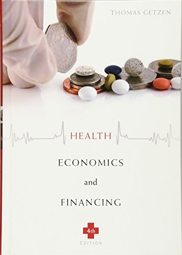 9780470469019: Health Economics and Financing, 4th Edition