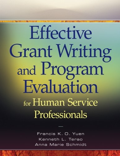 9780470469989: Effective Grant Writing and Program Evaluation for Human Service Professionals
