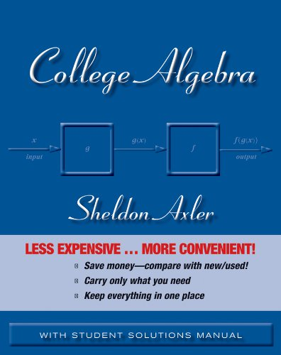 College Algebra, Binder Ready Version: Axler, Sheldon