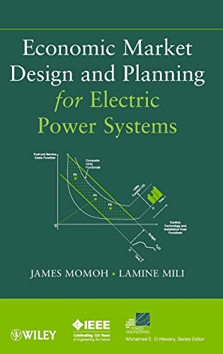 9780470472088: Economic Market Design and Planning for Electric Power Systems (IEEE Press Series on Power Engineering)