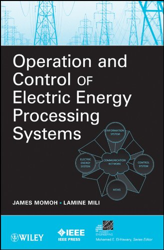 9780470472095: Operation and Control of Electric Energy Processing Systems (IEEE Press Series on Power Engineering)