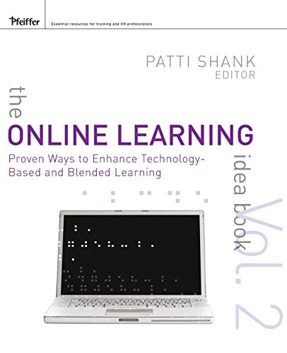 9780470472309: The Online Learning Idea Book, Volume Two: Proven Ways to Enhance Technology-Based and Blended Learning