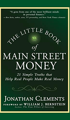 9780470473238: The Little Book of Main Street Money: 21 Simple Truths that Help Real People Make Real Money