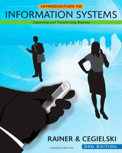 9780470473528: Introduction to Information Systems: Supporting and Transforming Business