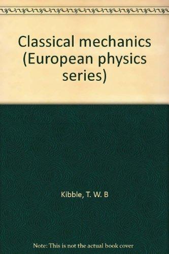 9780470473955: Classical mechanics (European physics series)