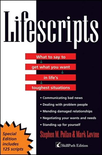 9780470474105: Lifescripts: What to say to get what you want in life's toughest situations (CUSTOM)