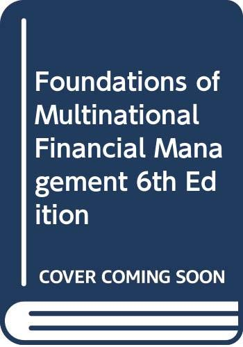 9780470474358: Foundations of Multinational Financial Management 6th Edition