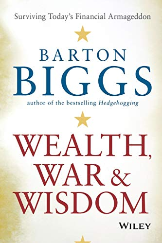 9780470474792: Wealth, War and Wisdom