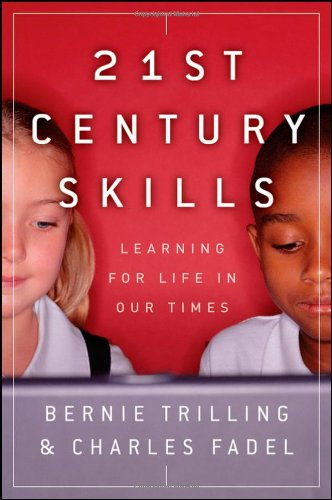 9780470475386: 21st Century Skills: Learning for Life in Our Times