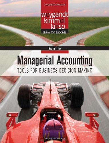 9780470477144: Managerial Accounting: Tools for Business Decision Making