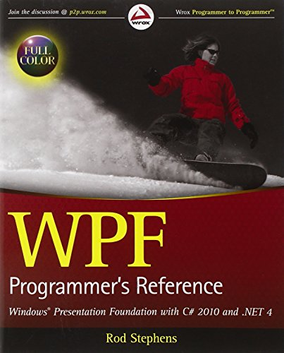 9780470477229: WPF Programmer's Reference: Windows Presentation Foundation with C# 2010 and .NET 4 (Wrox Programmer to Programmer)