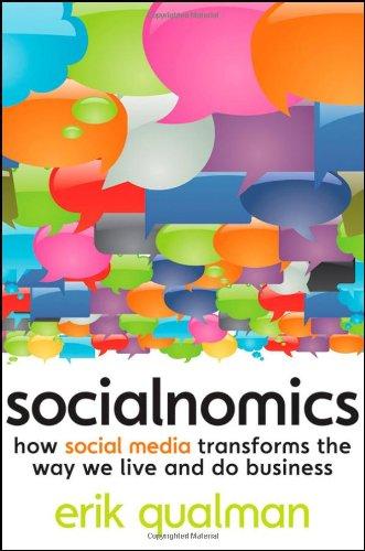 9780470477236: Socialnomics: How Social Media Transforms the Way We Live and Do Business
