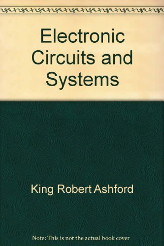Electronic Circuits and Systems: Robert King