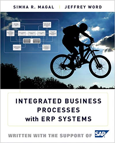 Integrated Business Processes with ERP Systems: Magal, Simha R.;