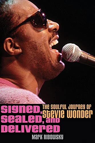 9780470481509: Signed, Sealed, and Delivered: The Soulful Journey of Stevie Wonder