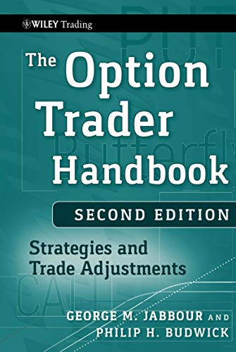 9780470481615: The Option Trader Handbook: Strategies and Trade Adjustments (Wiley Trading)