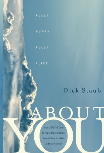 9780470481646: About You: Fully Human, Fully Alive