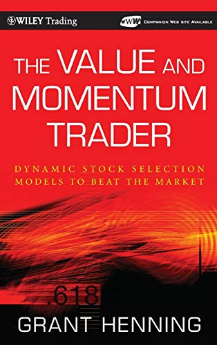 The Value and Momentum Trader: Dynamic Stock: Henning, Grant