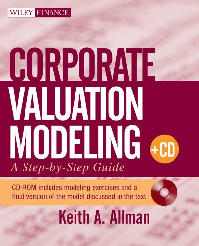 9780470481790: Corporate Valuation Modeling: A Step-by-Step Guide