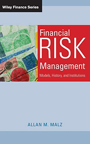Financial Risk Management: Allan M. Malz
