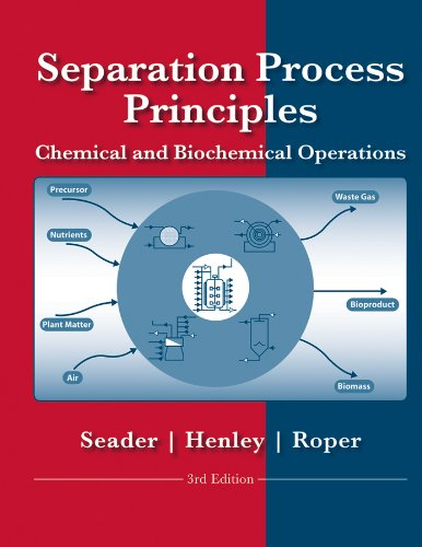 9780470481837: Separation Process Principles: Chemical and Biochemical Operations