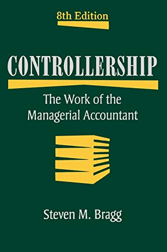 9780470481981: Controllership: The Work of the Managerial Accountant