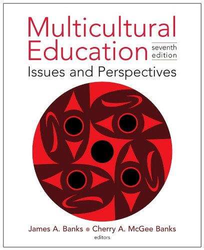 Multicultural Education: Issues and Perspectives: Banks, James A.
