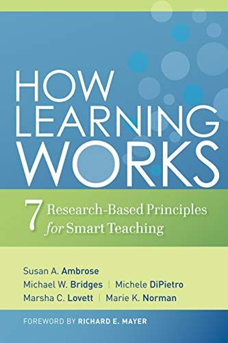 9780470484104: How Learning Works: Seven Research-Based Principles for Smart Teaching
