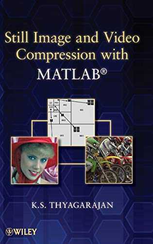 Still Image and Video Compression with MATLAB: Thyagarajan, K. S.