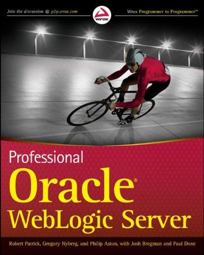 9780470484302: Professional Oracle WebLogic Server (Wrox Programmer to Programmer)