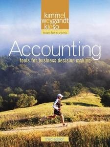 Accounting Tools for Business Decision Making 3rd Edition Vol.1: kimmel, weygandt, kieso