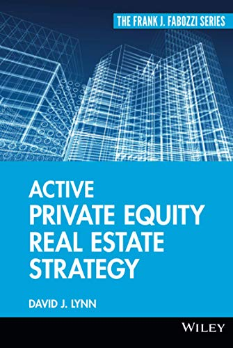 9780470485026: Active Private Equity Real Estate Strategy