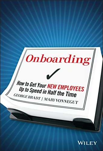 9780470485811: Onboarding: How to Get Your New Employees Up to Speed in Half the Time