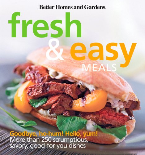 9780470485835: Fresh and Easy Meals (Better Homes and Gardens Cooking)
