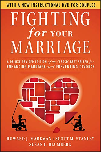 9780470485910: Fighting for Your Marriage: A Deluxe Revised Edition of the Classic Best-seller for Enhancing Marriage and Preventing Divorce