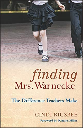 9780470486788: Finding Mrs. Warnecke: The Difference Teachers Make - A Memoir