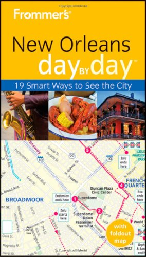 9780470487266: Frommer's New Orleans Day by Day [With Map] (Frommer's Day by Day - Pocket)
